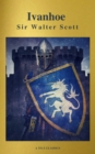 Ivanhoe ( With Introduction, Best Navigation, Active TOC) (A to Z Classics) - eBook