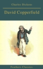 David Copperfield (Feathers Classics) - eBook