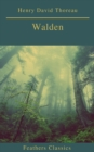 Walden (Feathers Classics)(Best Navigation, Active TOC) - eBook