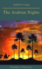 The Arabian Nights (Best Navigation, Active TOC)(Feathers Classics) - eBook