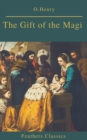 The Gift of the Magi  (Best Navigation, Active TOC)(Feathers Classics) - eBook