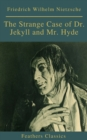 The Strange Case of Dr. Jekyll and Mr. Hyde ( Feathers Classics) - eBook