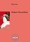 Madame Chrysantheme : Recit de voyage au Japon - eBook