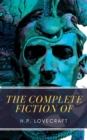 The Complete Fiction of H.P. Lovecraft - eBook
