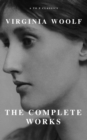 Virginia Woolf: The Complete Works (A to Z Classics) - eBook