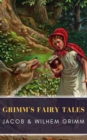 Grimm's Fairy Tales: Complete and Illustrated - eBook