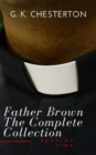 Father Brown: The Complete Collection - eBook