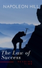 The Law of Success: In Sixteen Lessons - eBook