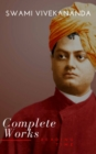 Complete Works of Swami Vivekananda - eBook