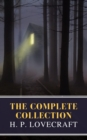 The Complete Collection of H. P. Lovecraft - eBook