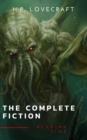 The Complete Fiction of H. P. Lovecraft: At the Mountains of Madness, The Call of Cthulhu - eBook