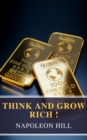Think and Grow Rich! - eBook