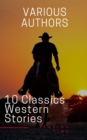 10 Classics Western Stories - eBook