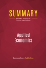 Summary: Applied Economics : Review and Analysis of Thomas Sowell's Book - eBook