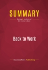 Summary: Back to Work : Review and Analysis of Bill Clinton's Book - eBook