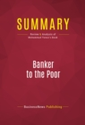 Summary: Banker to the Poor : Review and Analysis of Muhammad Yunus's Book - eBook