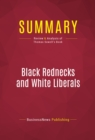 Summary: Black Rednecks and White Liberals : Review and Analysis of Thomas Sowell's Book - eBook