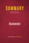 Summary: Blackwater : Review and Analysis of Jeremy Scahill's Book - eBook