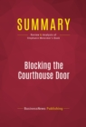 Summary: Blocking the Courthouse Door : Review and Analysis of Stephanie Mencimer's Book - eBook