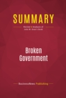 Summary: Broken Government : Review and Analysis of John W. Dean's Book - eBook