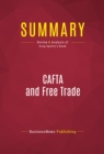Summary: CAFTA and Free Trade : Review and Analysis of Greg Spotts's Book - eBook