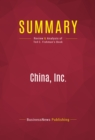 Summary: China, Inc. : Review and Analysis of Ted C. Fishman's Book - eBook
