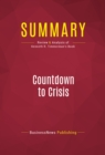 Summary: Countdown to Crisis : Review and Analysis of Kenneth R. Timmerman's Book - eBook