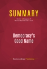 Summary: Democracy's Good Name : Review and Analysis of Michael Mandelbaum's Book - eBook