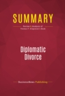 Summary: Diplomatic Divorce : Review and Analysis of Thomas P. Kilgannon's Book - eBook