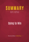 Summary: Dying to Win : Review and Analysis of Robert A. Pape's Book - eBook