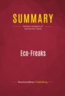 Summary: Eco-Freaks : Review and Analysis of John Berlau's Book - eBook