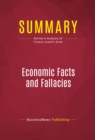 Summary: Economic Facts and Fallacies - eBook