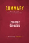 Summary: Economic Gangsters : Review and Analysis of Ray Fisman and Edward Miguel's Book - eBook