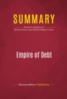 Summary: Empire of Debt : Review and Analysis of William Bonner and Addison Wiggin's Book - eBook