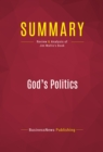 Summary: God's Politics : Review and Analysis of Jim Wallis's Book - eBook