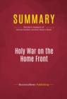 Summary: Holy War on the Home Front : Review and Analysis of Harvey Kushner and Bart Davis's Book - eBook