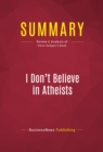 Summary: I Don't Believe in Atheists : Review and Analysis of Chris Hedges's Book - eBook