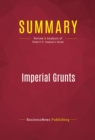Summary: Imperial Grunts : Review and Analysis of Robert D. Kaplan's Book - eBook