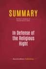 Summary: In Defense of the Religious Right : Review and Analysis of Patrick Hynes's Book - eBook