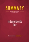 Summary: Independents Day : Review and Analysis of Lou Dobbs's Book - eBook