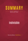 Summary: Indivisible : Review and Analysis of Martha Zoller's Book - eBook