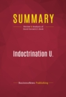 Summary: Indoctrination U. : Review and Analysis of David Horowitz's Book - eBook