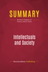Summary: Intellectuals and Society : Review and Analysis of Thomas Sowell's Book - eBook