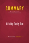 Summary: It's My Party Too : Review and Analysis of Christine Todd Whitman's Book - eBook