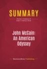Summary: John McCain: An American Odyssey : Review and Analysis of Robert Timberg's Book - eBook
