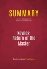 Summary: Keynes: Return of the Master : Review and Analysis of Robert Skidelsky's Book - eBook