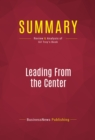 Summary: Leading From the Center : Review and Analysis of Gil Troy's Book - eBook