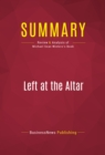 Summary: Left at the Altar : Review and Analysis of Michael Sean Winters's Book - eBook