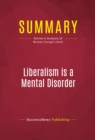 Summary: Liberalism is a Mental Disorder : Review and Analysis of Michael Savage's Book - eBook