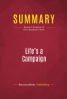 Summary: Life's a Campaign : Review and Analysis of Chris Matthews's Book - eBook